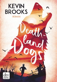 Cover Deathland Dogs