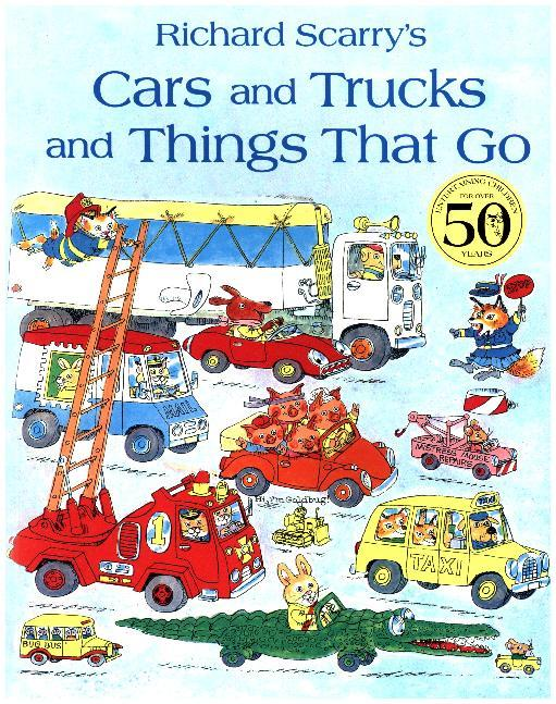 Cover Richard Scarry's Cars And Trucks And Things That Go