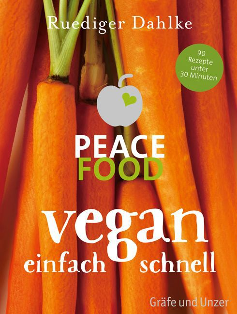 Cover Peace Food - Vegan einfach schnell