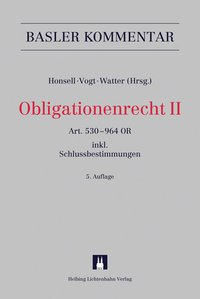 Cover Obligationenrecht II Art. 530-964 OR (Art. 1-6 SchlT AG, Art. 1-11 ÜBest GmbH