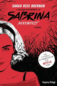 Chilling Adventures of Sabrina: Hexenzeit