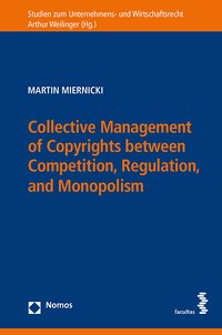 Cover Collective Management of Copyrights between Competition, Regulation, and Monopolism