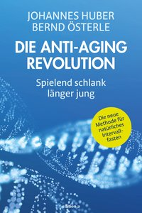 Cover Die Anti-Aging Revolution