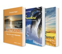 Cover Die Sunshine-Trilogie: Sunrise / Sunshine / Sunset. 3 Liebesromane in einem Bundle