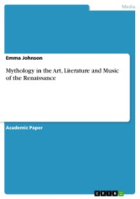 Cover Mythology in the Art, Literature and Music of the Renaissance