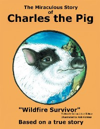 Cover The Miraculous Story of Charles the Pig