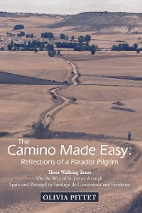 The Camino Made Easy: Reflections of a Parador Pilgrim