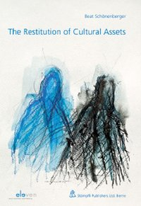 Cover The Restitution of Cultural Assets