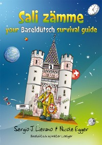 Cover Sali zämme - your Baseldütsch survival guide