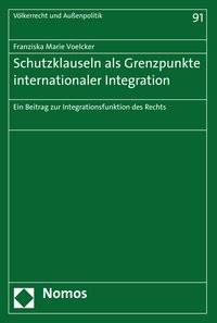 Cover Schutzklauseln als Grenzpunkte internationaler Integration