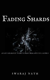 Fading Shards