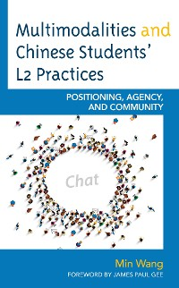 Cover Multimodalities and Chinese Students' L2 Practices