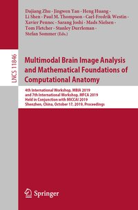 Cover Multimodal Brain Image Analysis and Mathematical Foundations of Computational Anatomy