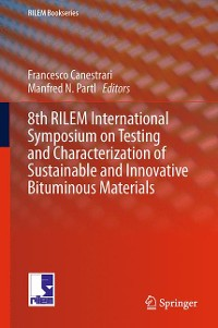 Cover 8th RILEM International Symposium on Testing and Characterization of Sustainable and Innovative Bituminous Materials