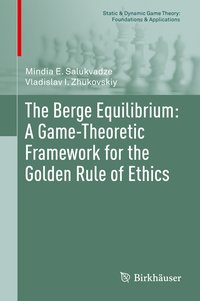 Cover The Berge Equilibrium: A Game-Theoretic Framework for the Golden Rule of Ethics