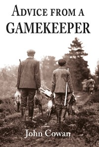 Advice from a Gamekeeper