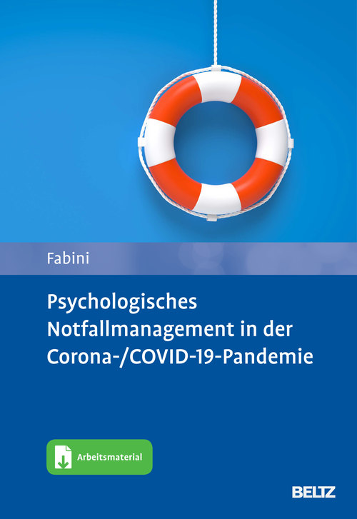 Psychologisches Notfallmanagement in der Corona-/COVID-19-Pandemie