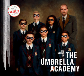 The Making of the Umbrella Academy