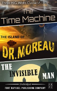 Cover The Time Machine - The Island of Dr. Moreau - The Invisible Man - Unabridged