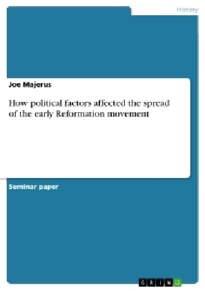How political factors affected the spread of the early Reformation movement