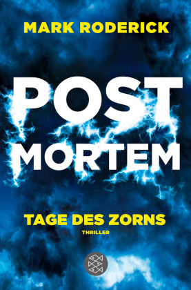Post Mortem 03 - Tage des Zorns