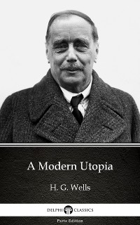 Cover Modern Utopia by H. G. Wells (Illustrated)