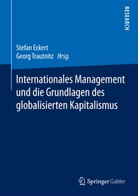 Cover Internationales Management und die Grundlagen des globalisierten Kapitalismus