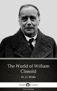 Cover World of William Clissold by H. G. Wells (Illustrated)