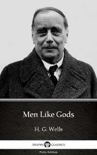 Cover Men Like Gods by H. G. Wells (Illustrated)