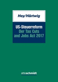 Cover US-Steuerreform – Der Tax Cuts and Jobs Act 2017