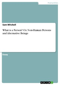 What is a Person? On Non-Human Persons and Alternative Beings