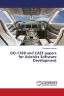 DO-178B and CAST papers for Avionics Software Development