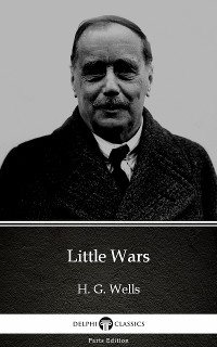 Cover Little Wars by H. G. Wells (Illustrated)
