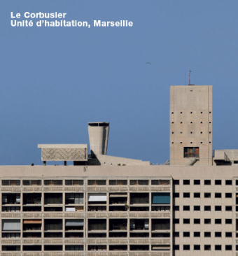 Cover Le Corbusier, Unite d'Habitation, Marseille