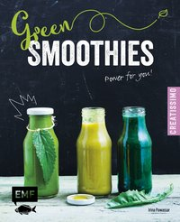 Green Smoothies - Power for you!