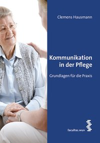 Cover Kommunikation in der Pflege