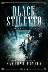 Cover LICHT UND SCHATTEN (Black Stiletto 2)