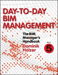 Cover The BIM Manager's Handbook, Part 5