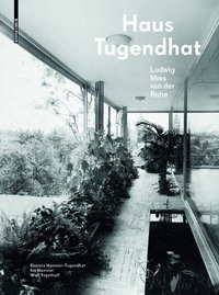 Cover Das Haus Tugendhat. Ludwig Mies van der Rohe