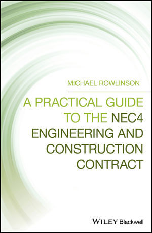 Cover A Practical Guide to the NEC4 Engineering and Construction Contract