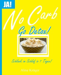 No Carb, go Detox!