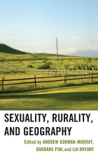 Cover Sexuality, Rurality, and Geography