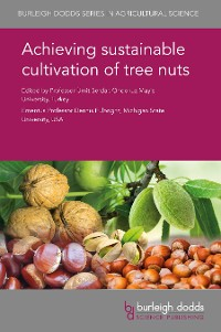 Cover Achieving sustainable cultivation of tree nuts