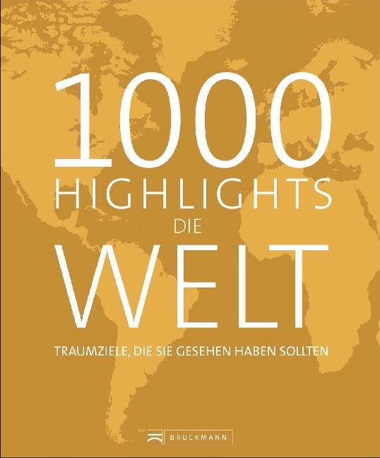Cover 1000 Highlights Die Welt