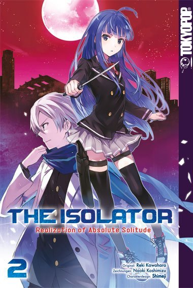 The Isolator - Realization of Absolute Solitude. Bd.2