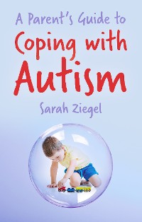 Cover Parent's Guide to Coping with Autism