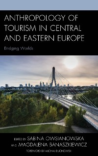 Cover Anthropology of Tourism in Central and Eastern Europe