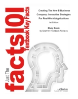 Cover e-Study Guide for: Creating The New E-Business Company: Innovative Strategies For Real-World Applications by Gendron, ISBN 9780324224856