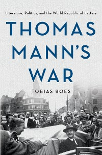 Thomas Mann's War