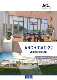 Cover Archicad22-Visualisierung-Handbuch